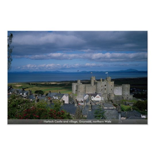 Harlech Castle and village, Gwynedd, northern Wale Poster