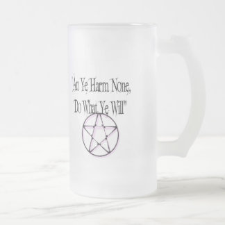 Harm None, Do What You Will 16 Oz Frosted Glass Beer Mug