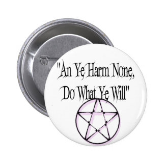 Harm None, Do What You Will Pinback Button