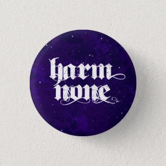 Harm None v.2 Pin