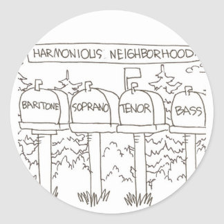 Harmonious neighborhood:: 'Baritone, Soprano, Classic Round Sticker
