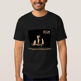 Harmony....,2008 T-Shirt