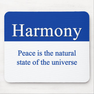 Harmony & peace fill the universe mouse pad