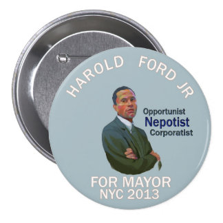 Harold Ford, Jr. for NYC mayor 2013 Pinback Button