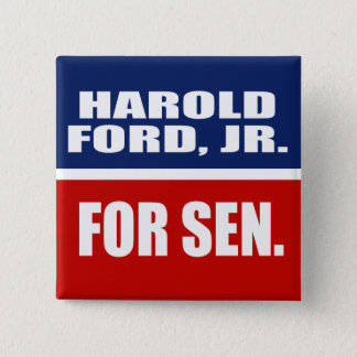 HAROLD FORD, JR. FOR SENATE BUTTON