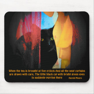 Harold Monro quote/ Green eyed kitty Mouse Pad