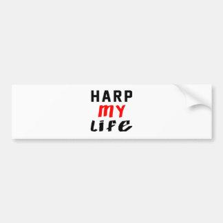 Harp mi vida etiqueta de parachoque