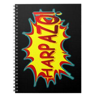 ¡HARPAZO! (Éxtasis) Cuadernos