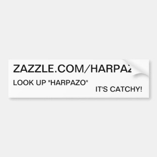 HARPAZO, LOOK IT UP - IT'S CATCHY! CAR BUMPER STICKER