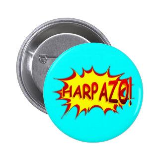 HARPAZO! (Rapture) 2 Inch Round Button