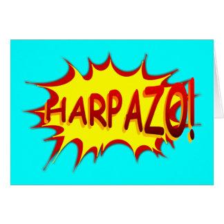 HARPAZO! (Rapture) Card