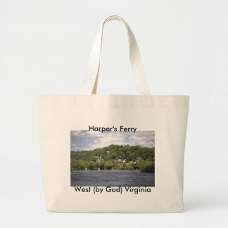 Harper's Ferry, West (by God) Vir... Bag