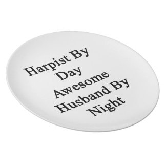 Harpist By Day Awesome Husband By Night Melamine Plate