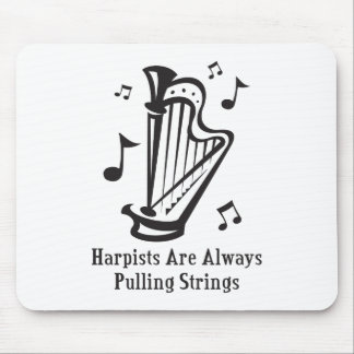 Harpists Always Pulling Strings Mouse Pad