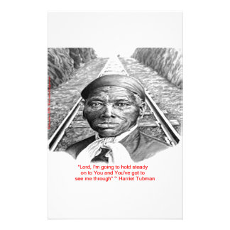 """Harriet Tubman & """"Hold Steady Lord"""" Quote Stationery"""