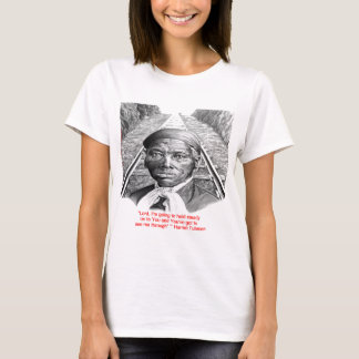 "Harriet Tubman & ""Hold Steady Lord"" Quote T-Shirt"