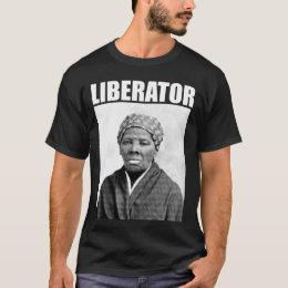 Harriet Tubman: Liberator T-Shirt