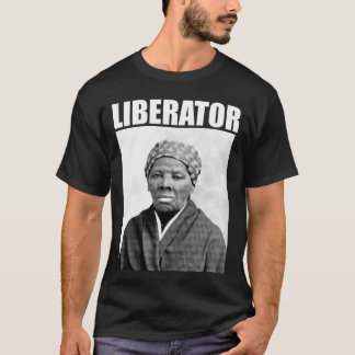 Harriet Tubman: Liberator T-Shirt
