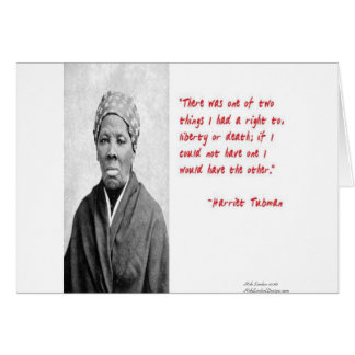 """Harriet Tubman """"Liberty Or Death"""" Quote Gifts Card"""
