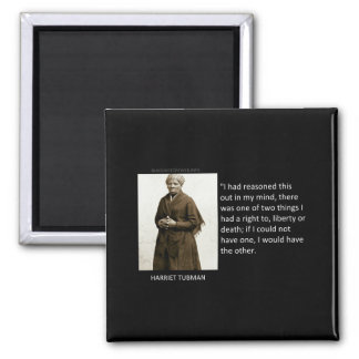 Harriet Tubman Quote 2 Inch Square Magnet
