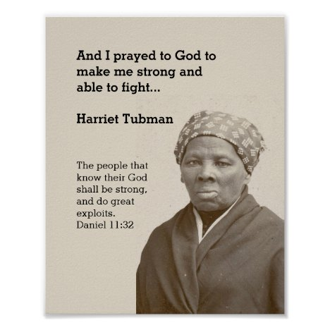 HARRIET TUBMAN Quote Custom Scripture Motivational Poster