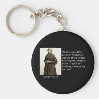 Harriet Tubman Quote Keychain