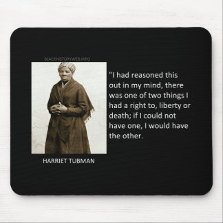Harriet Tubman Quote Mouse Pad
