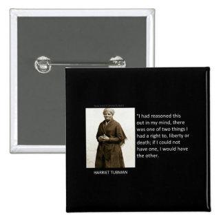 Harriet Tubman Quote Pinback Button
