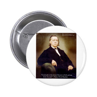 Harriet Ward Beecher Gratitude Quote Wisdom Gifts Pinback Buttons