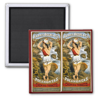 Harris, Beebe, & Co. -  Pocahontas Chewing Tobacco 2 Inch Square Magnet