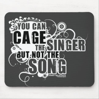 Harry Belafonte Quote Mouse Pad