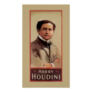 Harry Houdini ~ Illusionist ~ Magician ~ Poster