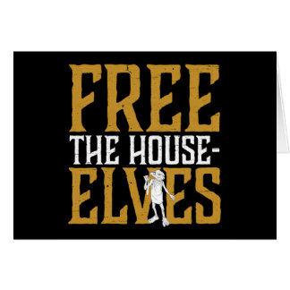 Harry Potter | Free The House Elves Card