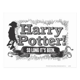 ¡Harry Potter! Ha estado tan de largo Postales