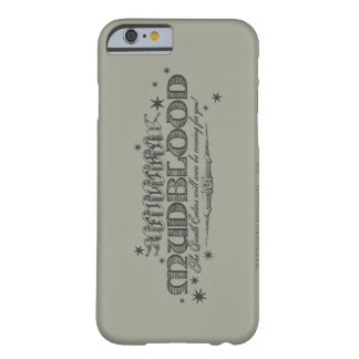 Harry Potter Spell   Filthy Mudblood Barely There iPhone 6 Case