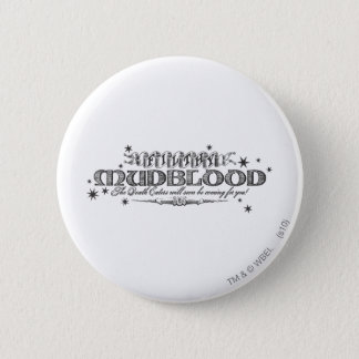 Harry Potter Spell | Filthy Mudblood Button