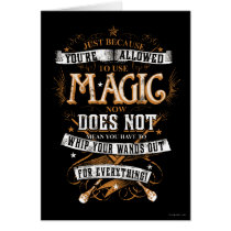 Harry Potter Spell   Just Because You're Allowed T Card