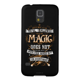 Harry Potter Spell | Just Because You're Allowed T Galaxy S5 Case