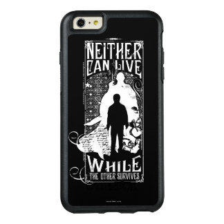 Harry Potter Spell   Neither Can Live OtterBox iPhone 6/6s Plus Case