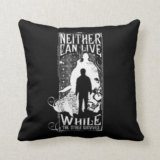 Harry Potter Spell | Neither Can Live Throw Pillow