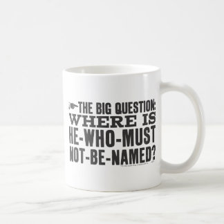 Harry Potter Spell   Where is Voldermort? Coffee Mug