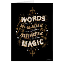 Harry Potter Spell   Words Are Our Most Inexhausti Card