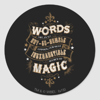 Harry Potter Spell | Words Are Our Most Inexhausti Classic Round Sticker