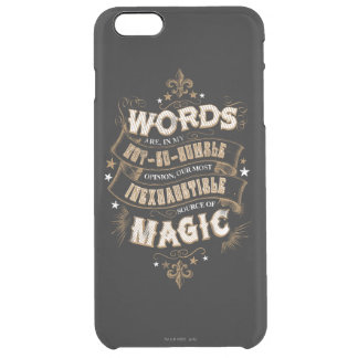 Harry Potter Spell   Words Are Our Most Inexhausti Clear iPhone 6 Plus Case
