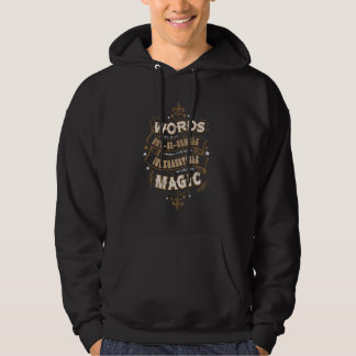 Harry Potter Spell | Words Are Our Most Inexhausti Hoodie