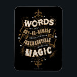 "Harry Potter Spell | Words Are Our Most Inexhausti Magnet<br><div class=""desc"">This motivational Harry Potter quote, wrapped in a ribbon banner style and surrounded by magic starts and fluer de lis, is something to be inspired by. Albus Dumbledore, one of the greatest wizards ever known with the quote: words are... our most inexhaustible source of magic&quot; captured in a retro, vintage...</div>"