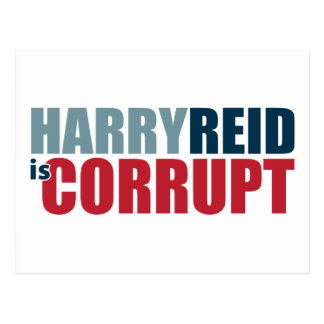 Harry Reid es corrupto Tarjeta Postal