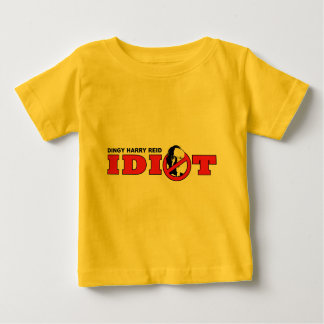 Harry Reid is an Idiot Baby T-Shirt