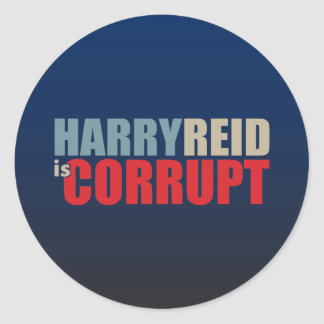 Harry Reid is Corrupt Classic Round Sticker