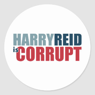 Harry Reid is Corrupt Classic Round Sticker
